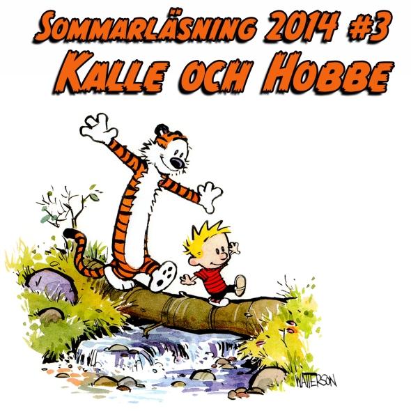Sommarläsning #3 2014: Kalle och Hobbe