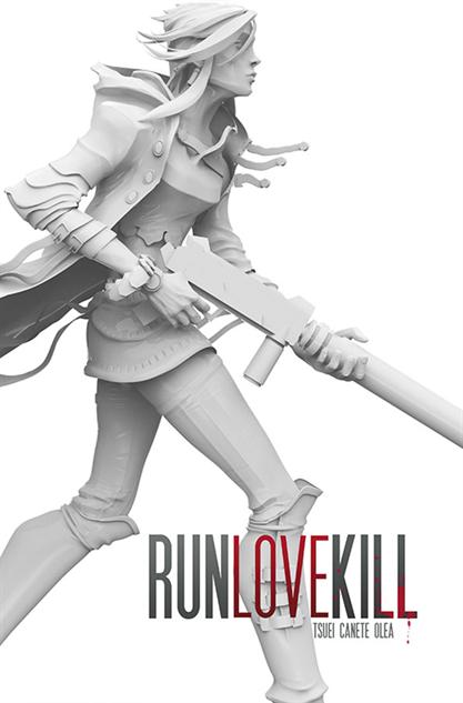 Run Love Kill #1, Eric Canete